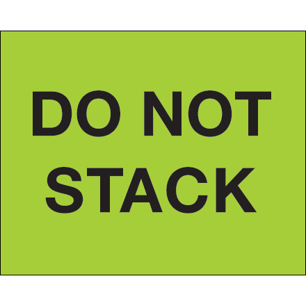 "8 x 10"" - ""Do Not Stack"" (Fluorescent Green) Labels"